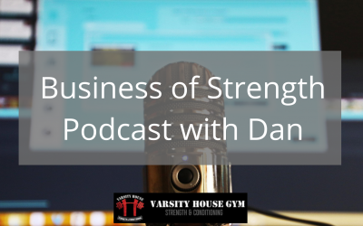Business Of Strength Podcast Q+A with Dan
