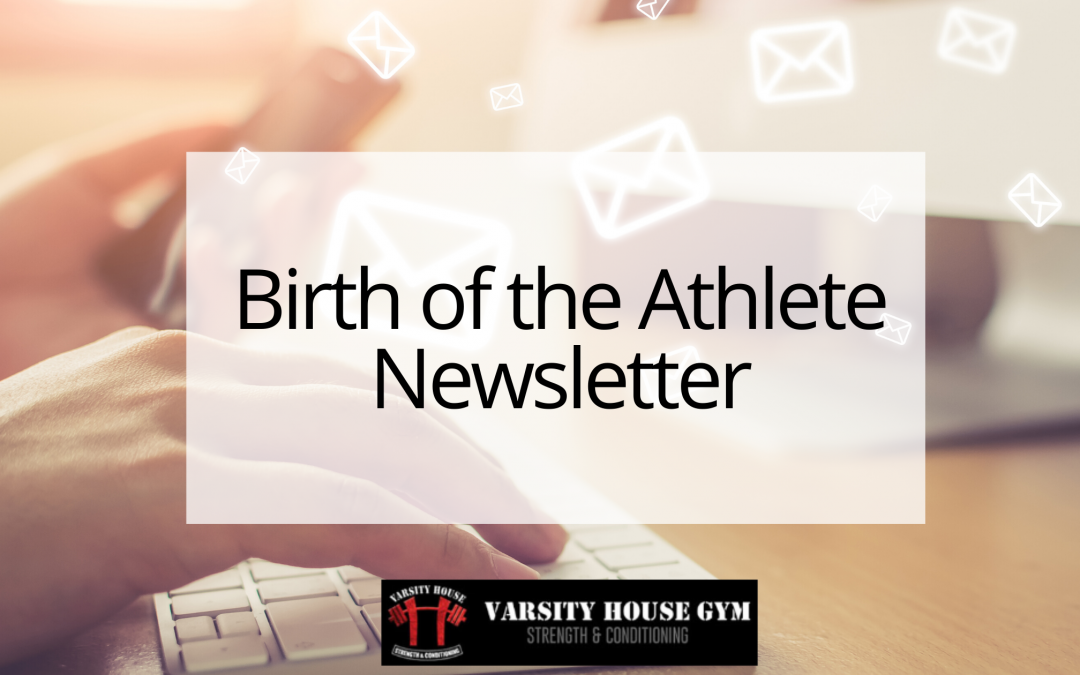 Birth of the Athlete Newsletter